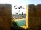 Castles and Beaches