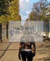 5 best travel hacks