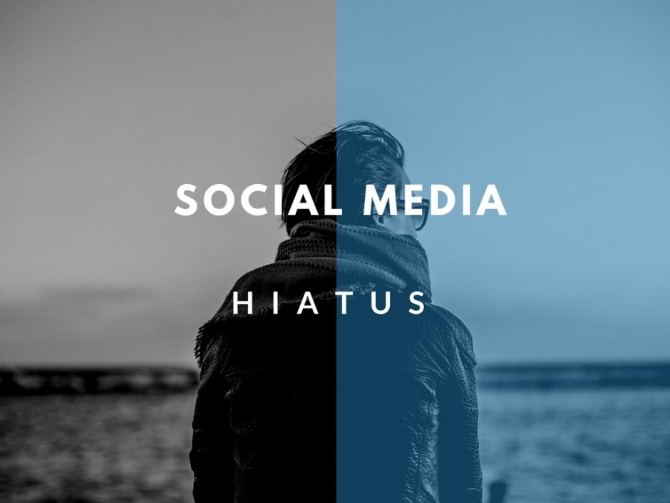 Social Media Hiatus
